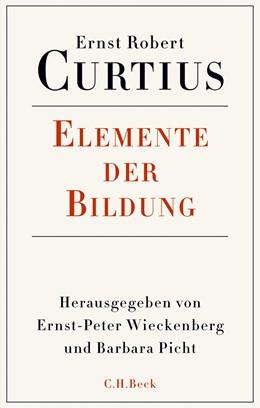 Abbildung von Curtius / Wieckenberg | Elemente der Bildung | 1. Auflage | 2017 | beck-shop.de
