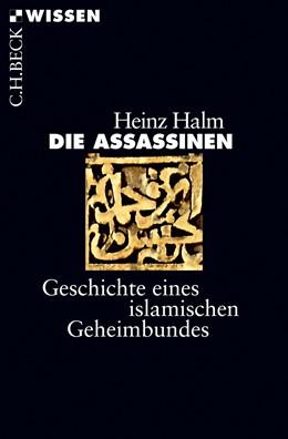 Abbildung von Halm   Die Assassinen   2017   Geschichte eines islamischen G...   2868
