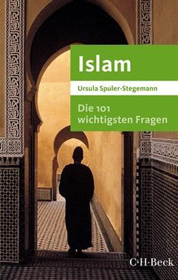 Abbildung von Die 101 wichtigsten Fragen - Islam