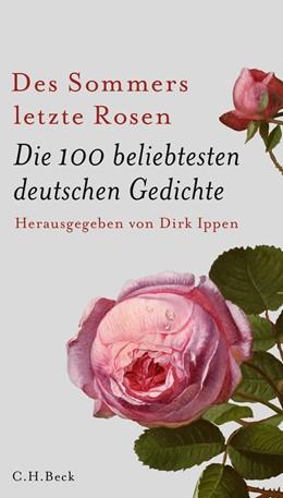 Abbildung von Ippen | Des Sommers letzte Rosen | 10. Auflage | 2017 | beck-shop.de