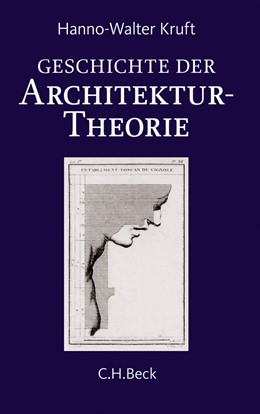 Abbildung von Kruft | Geschichte der Architekturtheorie | 6. Auflage | 2017 | beck-shop.de