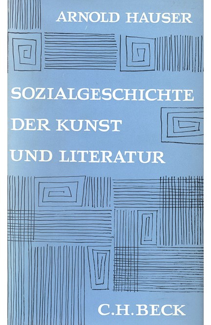 Cover: Arnold Hauser, Sozialgeschichte der Kunst und Literatur