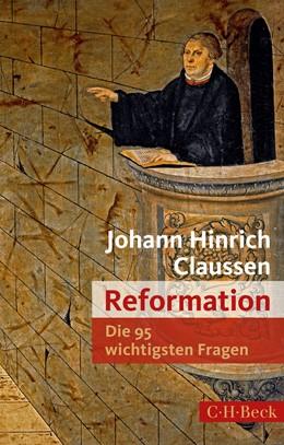 Abbildung von Claussen | Die 95 wichtigsten Fragen: Reformation | 2016 | 7045