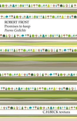 Abbildung von Frost   Promises to keep   9. Auflage   2016   Poems. Gedichte