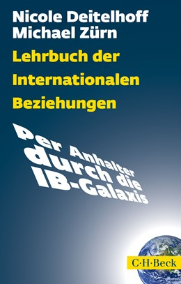 Abbildung von Deitelhoff / Zürn   Lehrbuch der Internationalen Beziehungen   2016   Per Anhalter durch die IB-Gala...   6101