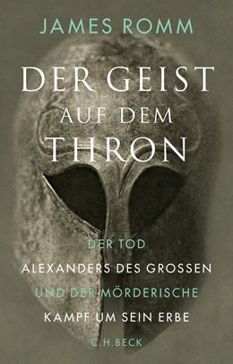 Abbildung von Romm   Der Geist auf dem Thron   2016   Der Tod Alexanders des Großen ...