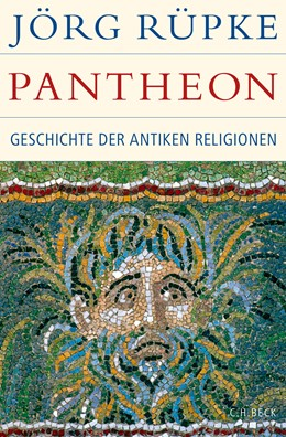 Abbildung von Rüpke | Pantheon | 2016 | Geschichte der antiken Religio...
