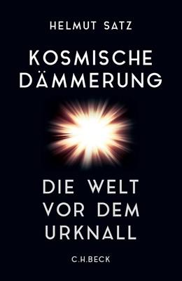 Abbildung von Satz | Kosmische Dämmerung | 1. Auflage | 2016 | beck-shop.de
