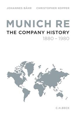 Abbildung von Bähr / Kopper | Munich Re | 1. Auflage | 2016 | beck-shop.de