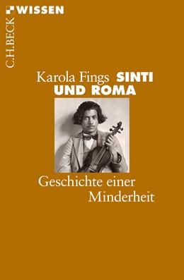 Abbildung von Sinti und Roma     Geschichte einer Minderheit