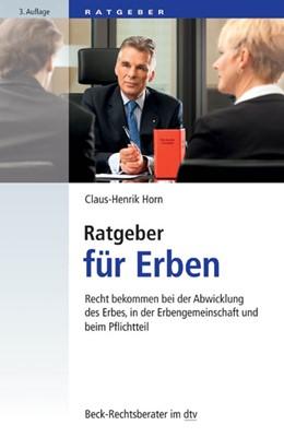 Abbildung von Horn | Ratgeber für Erben | 3. Auflage | 2017 | Recht bekommen bei der Abwickl... | 50787