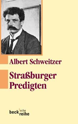 Abbildung von Schweitzer / Neuenschwander   Straßburger Predigten   4. Auflage   2016   307