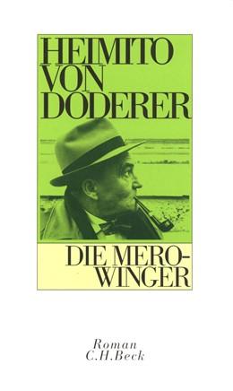 Abbildung von Doderer   Die Merowinger   2. Auflage   2016   oder Die totale Familie