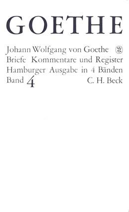 Abbildung von Goethes Briefe und Briefe an Goethe Bd. 4: Briefe der Jahre 1821-1832 | 2. Auflage | 2017
