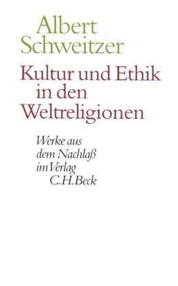 Abbildung von Schweitzer / Körtner / Zürcher   Kultur und Ethik in den Weltreligionen   2017