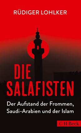 Abbildung von Lohlker   Die Salafisten   2017   Der Aufstand der Frommen, Saud...   6272