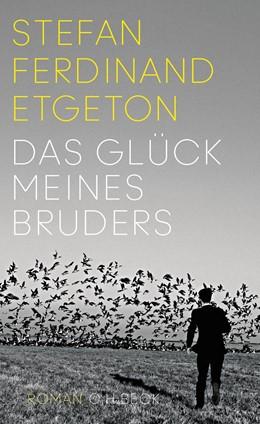 Abbildung von Etgeton   Das Glück meines Bruders   2017   Roman