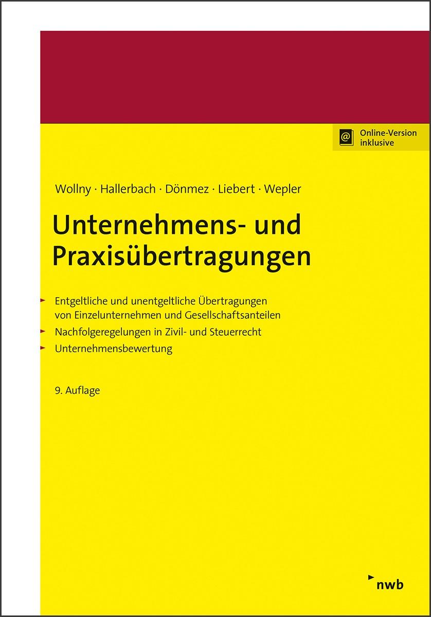 Unternehmens- und Praxisübertragungen | Wollny / Hallerbach / Dönmez / Liebert / Wepler | 9., überarbeitete und aktualisierte Auflage, 2018 | Buch (Cover)