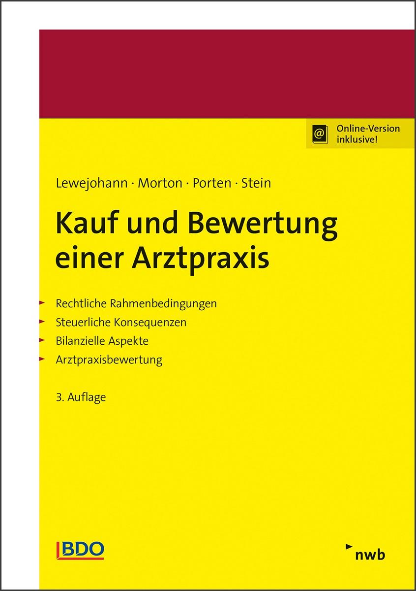 Kauf und Bewertung einer Arztpraxis | Lewejohann / Morton / Porten  /  Stein | 3. Auflage, 2018 (Cover)