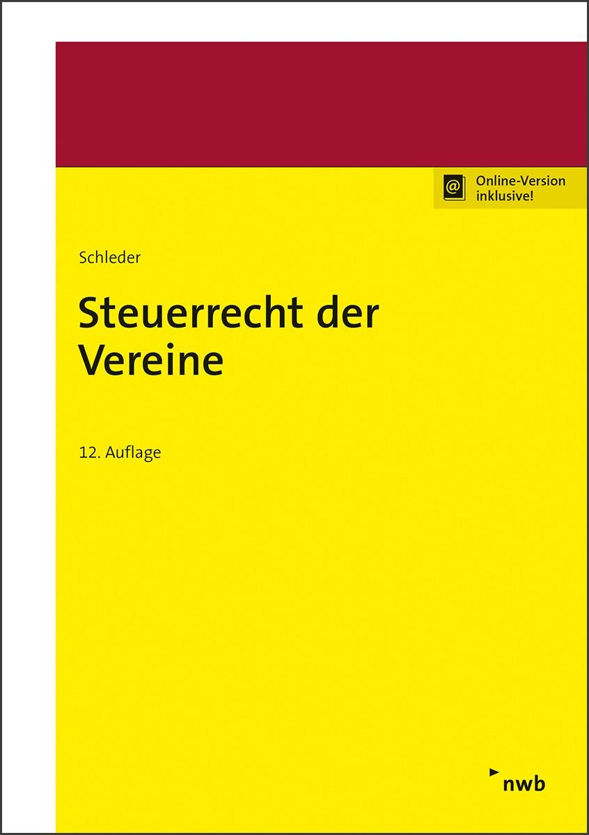 Abbildung von Schleder | Steuerrecht der Vereine | 12. Auflage | 2019