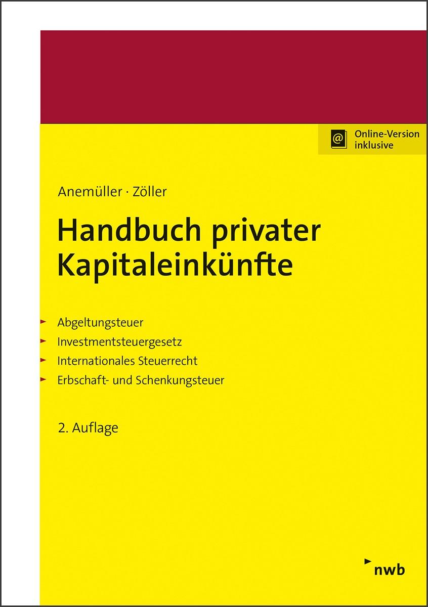 Handbuch privater Kapitaleinkünfte | Anemüller / Bieling / Zöller | 2. Auflage, 2017 | Buch (Cover)