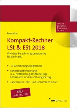Abbildung von Poxrucker | Kompakt-Rechner LSt & ESt 2018 | 2017 | Wichtige Berechnungsprogramme ...