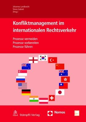 Konfliktmanagement im Internationalen Rechtsverkehr | Landbrecht / Gabriel (Hrsg.), 2017 | Buch (Cover)
