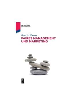 Abbildung von Wiesner | Faires Management und Marketing | 2016