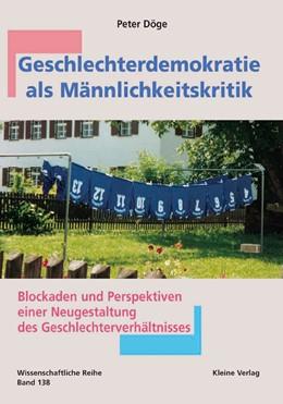 Abbildung von Döge | Geschlechterdemokratie als Männlichkeitskritik | 2001 | Blockaden und Perspektiven ein... | 138