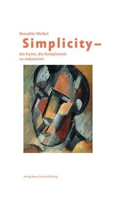 Abbildung von Weibel   Simplicity - Die Kunst, die Komplexität zu reduzieren   7. Auflage   2017   beck-shop.de