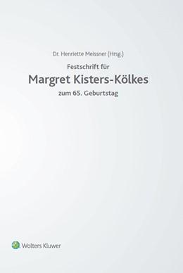 Abbildung von Meissner | Festschrift für Margret Kisters-Kölkes | 1. Auflage | 2017 | zum 65. Geburtstag