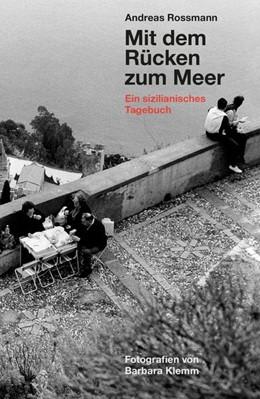 Abbildung von Rossmann | Mit dem Rücken zum Meer | 1. Auflage | 2017 | beck-shop.de