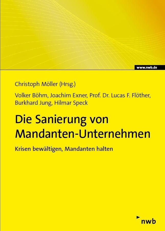 Die Sanierung von Mandanten-Unternehmen   Möller (Hrsg), 2017   Buch (Cover)