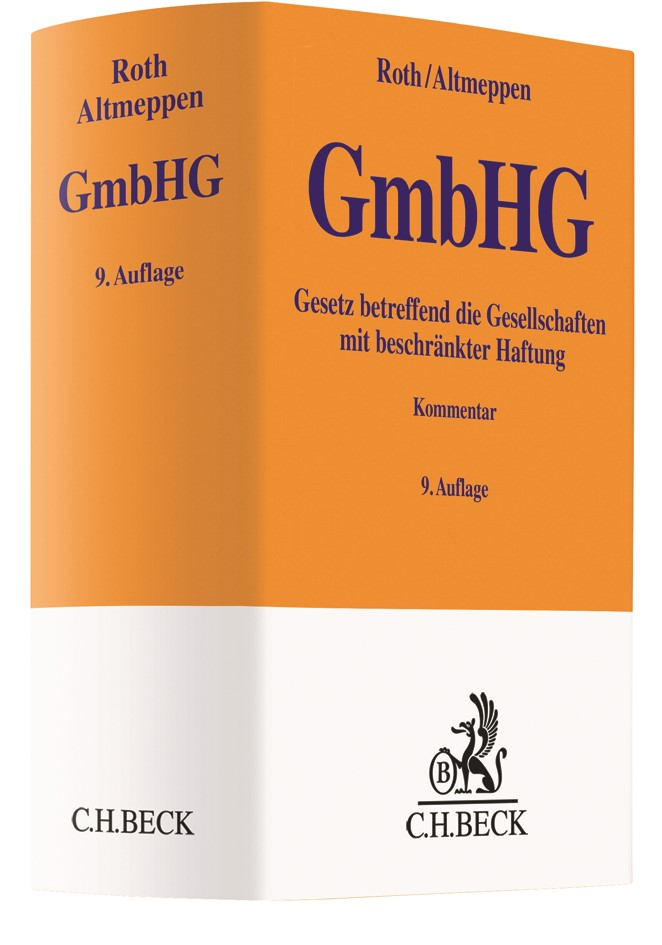 Gesetz betreffend die Gesellschaften mit beschränkter Haftung: GmbHG | Roth / Altmeppen | 9., neubearbeitete Auflage, 2018 | Buch (Cover)