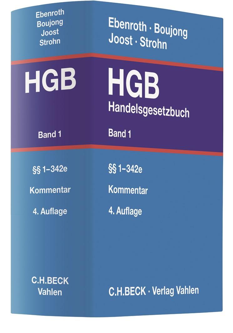 Handelsgesetzbuch: HGB, Band 1: §§ 1-342e   Ebenroth / Boujong / Joost / Strohn   4. Auflage, 2019   Buch (Cover)
