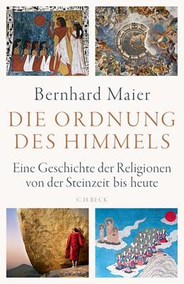 Abbildung von Maier, Bernhard   Die Ordnung des Himmels   1. Auflage   2018   beck-shop.de