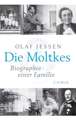 Abbildung von Jessen | Die Moltkes | 2. Auflage | 2017 | Biographie einer Familie
