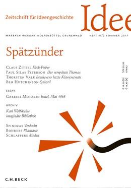 Abbildung von Ajouri / Lepper   Zeitschrift für Ideengeschichte Heft XI/2 Sommer 2017   2017   Spätzünder