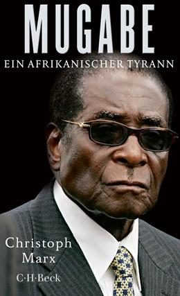 Abbildung von Marx | Mugabe | 2017 | Ein afrikanischer Tyrann | 6287