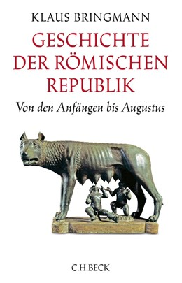 Abbildung von Bringmann | Geschichte der römischen Republik | 3. Auflage | 2017 | beck-shop.de