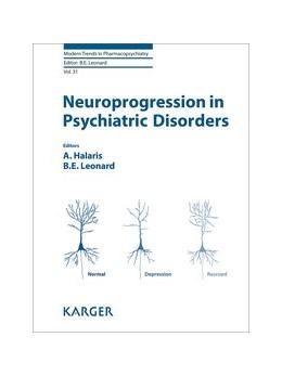 Abbildung von Halaris / Leonard | Neuroprogression in Psychiatric Disorders | 1. Auflage | 2017 | beck-shop.de