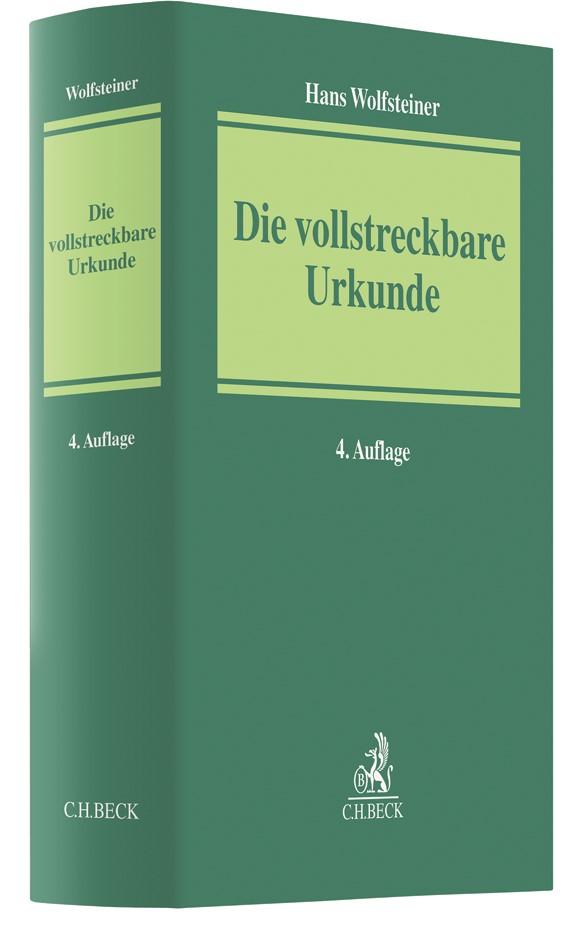 Die vollstreckbare Urkunde | Wolfsteiner | 4., neu bearbeitete Auflage, 2018 | Buch (Cover)