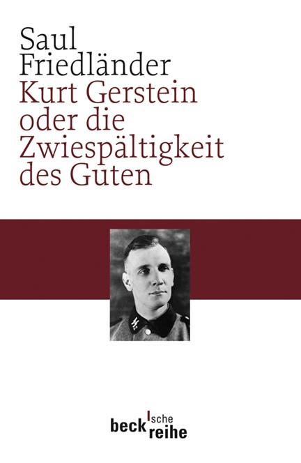 Cover: Saul Friedländer, Kurt Gerstein oder die Zwiespältigkeit des Guten