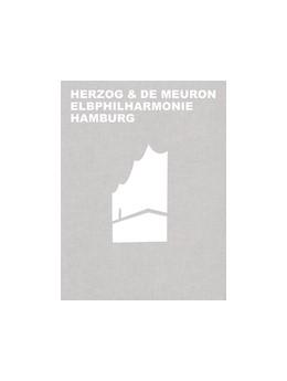 Abbildung von Mack / Herzog & de Meuron Basel Ltd.   Herzog & de Meuron Elbphilharmonie Hamburg   1. Auflage   2017   beck-shop.de