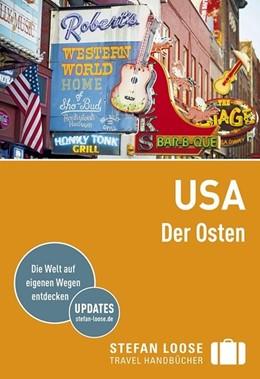 Abbildung von Edwards / Hull | Stefan Loose Reiseführer USA, Der Osten | 6. Auflage | 2017 | beck-shop.de
