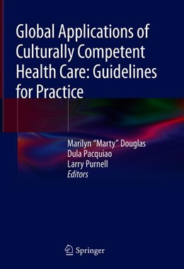 Abbildung von Douglas / Pacquiao / Purnell | Global Applications of Culturally Competent Health Care: Guidelines for Practice | 2018