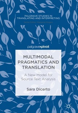 Abbildung von Dicerto | Multimodal Pragmatics and Translation | 2018 | A New Model for Source Text An...