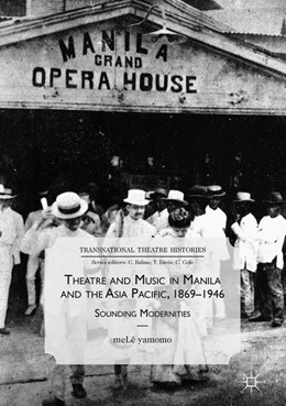 Abbildung von Yamomo | Theatre and Music in Manila and the Asia Pacific, 1869-1946 | 2018 | Sounding Modernities