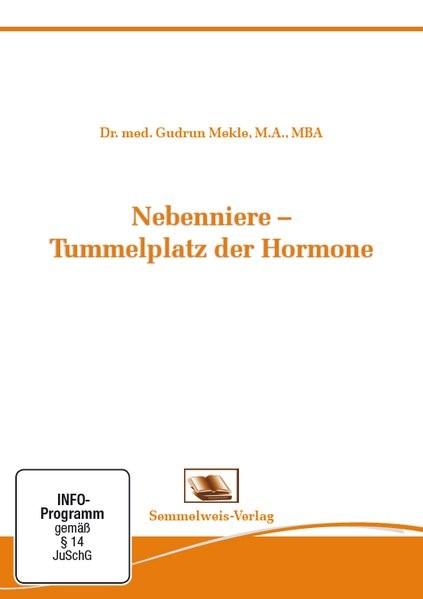 Abbildung von Mekle   Nebenniere - Tummelplatz der Hormone. DVD-Video   2017