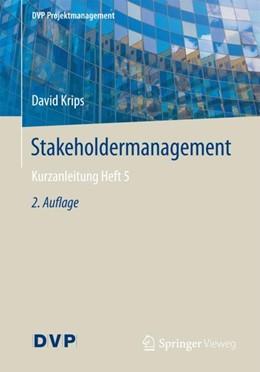 Abbildung von Krips | Stakeholdermanagement | 2. Auflage | 2017 | beck-shop.de